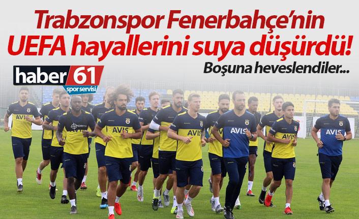 Trabzonspor Fenerbahçe'nin UEFA hayalini suya düşürdü!