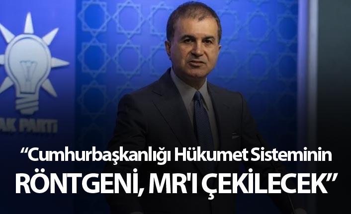AK Parti sözcüsü Ömer Çelik: Sistemin performans ölçümü yapılacak
