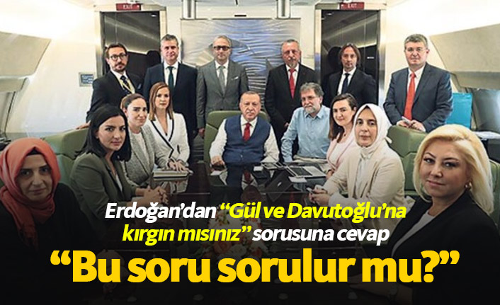Erdoğan'dan Gül ve Davutoğlu açıklaması