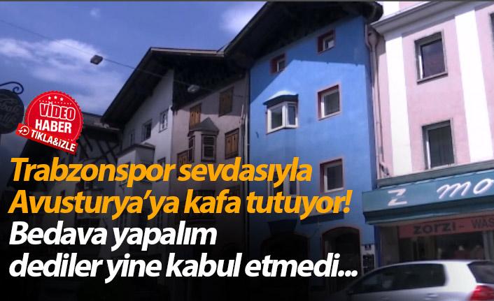 Trabzonspor aşkıyla Avusturya'ya kafa tutuyor