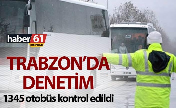 Trabzon'da yolcu ve tur otobüslerine denetim