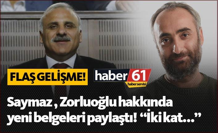 Zorluoğlu açıklama yapmıştı, İsmail Saymaz yeni belgeleri paylaştı!