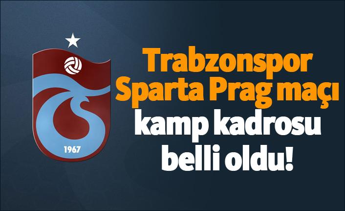 Trabzonspor'un Sparta Prag maçı kamp kadrosu belli oldu!