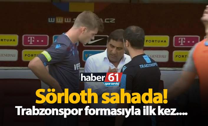 Sörloth ilk kez Trabzonspor formasıyla sahada...
