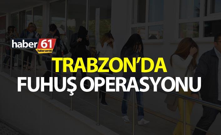 Trabzon'da fuhuş operasyonu