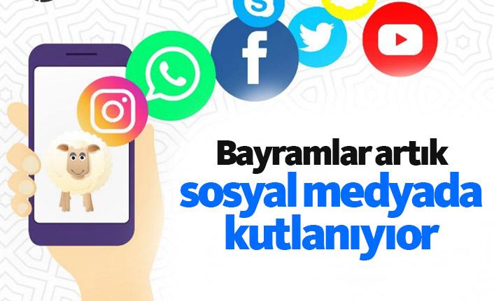 Bayramlar sosyal medyada kullanılıyor