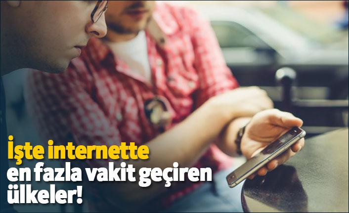 Dünyanın internette en çok vakit geçiren ülkeleri! Türkiye kaçıncı sırada?
