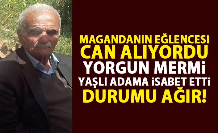 Trabzon'da yaşlı adama yorgun mermi şoku!