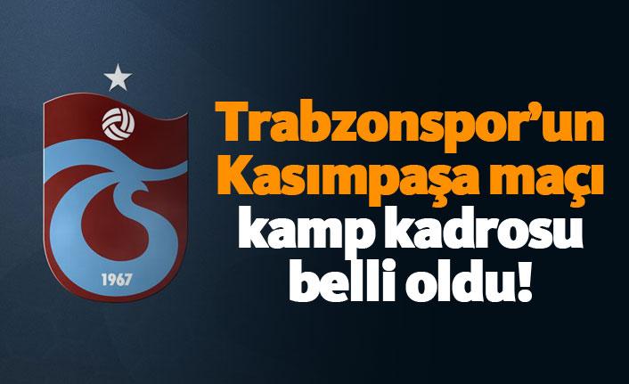 Trabzonspor'un Kasımpaşa maçı kamp kadrosu belli oldu!
