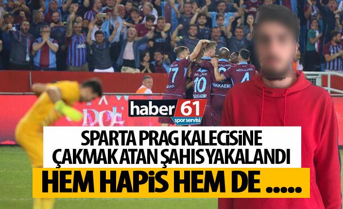 Sparta Prag kalecisine çakmak atan şahıs yakalandı!