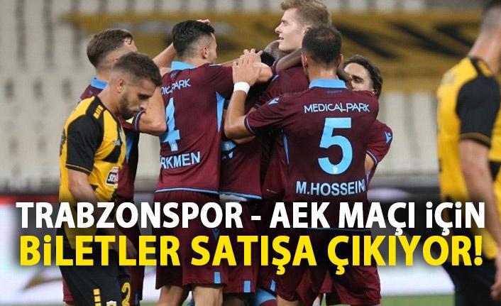Trabzonspor – AEK maçı biletleri satışa çıkıyor!