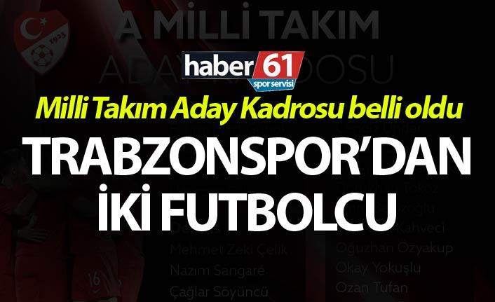 Milli takım aday kadrosu açıklandı - Trabzonspor'da iki futbolcu...