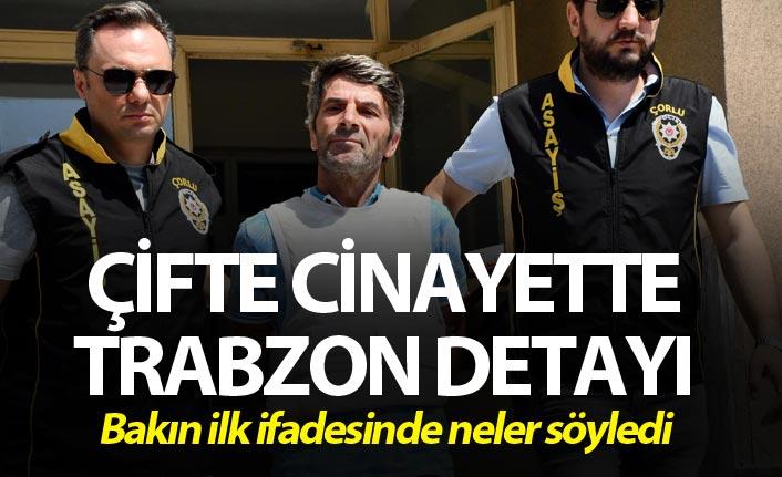 Çifte cinayette Trabzon Detayı