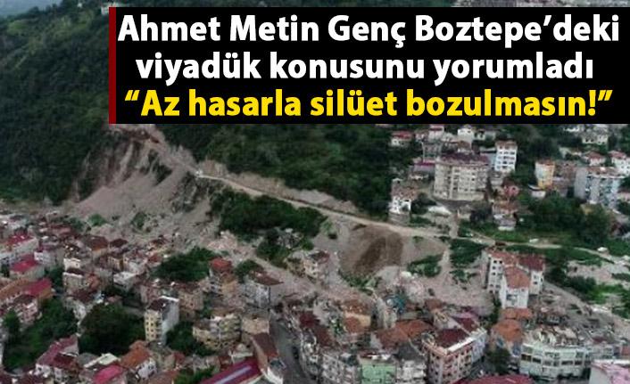 Ahmet Metin Genç'ten Boztepe'deki Viyadük açıklaması