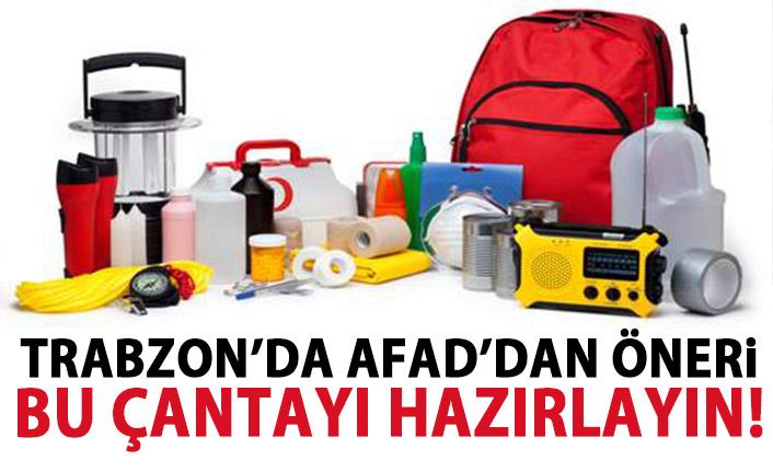 Trabzon'da Afet çantası hazırlayın uyarısı geldi