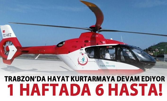 Trabzon'da Ambulans helikopter can kurtarıyor!