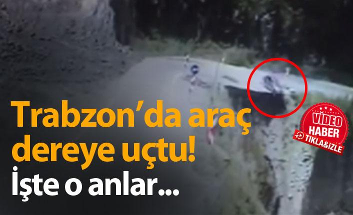 Trabzon'da araç dereye uçtu! İşte o anlar...