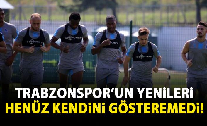 Trabzonspor'da yeni transferler henüz ortaya çıkamadı!