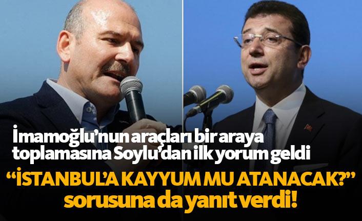 Bakan Soylu'dan flaş açıklama: İstanbul'a kayyum...