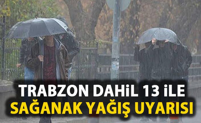 MeteoroloJi Trabzon dahil 13 ili uyardı!