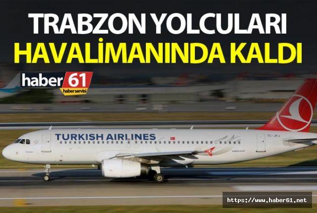 Trabzon yolcuları Ankara'da Havalimanı'nda kaldı