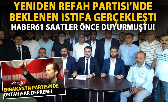 Yeniden Refah Partisi Trabzon'da istifa depremi!