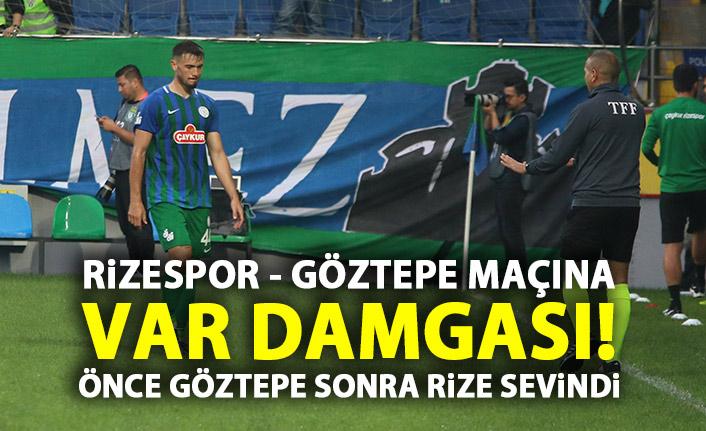 Çaykur Rizespor - Göztepe maçına VAR damgası