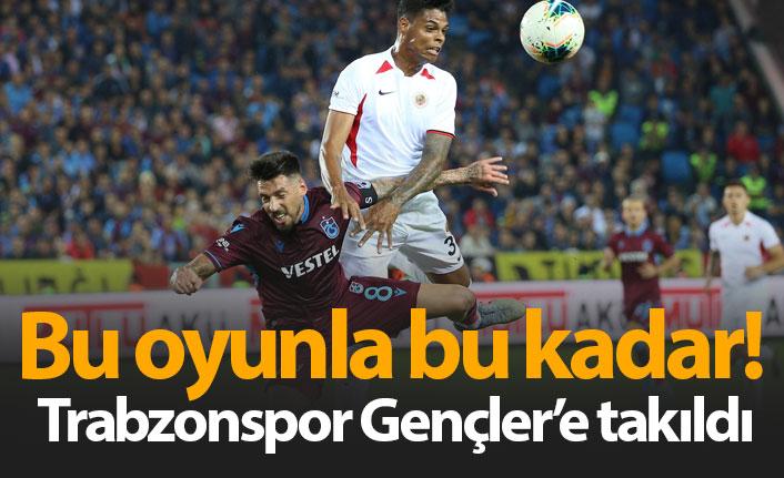 Trabzonspor Gençlerbirliği'ne takıldı