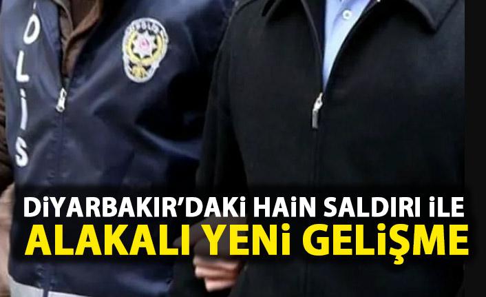 Diyarbakır'daki hain saldırıyla ilgili yeni gelişme!