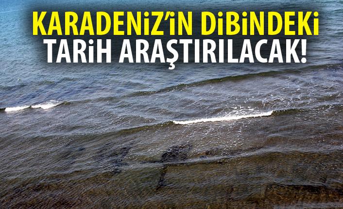 Karadeniz'in dibindeki tarih araştırılacak!
