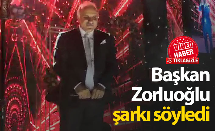 Başkan Zorluoğlu şarkı söyledi