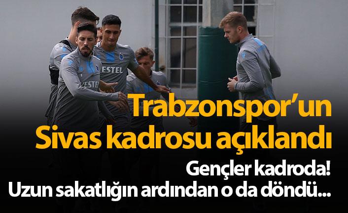 Trabzonspor Sivas kadrosu açıklandı! Gençlere dönüş...