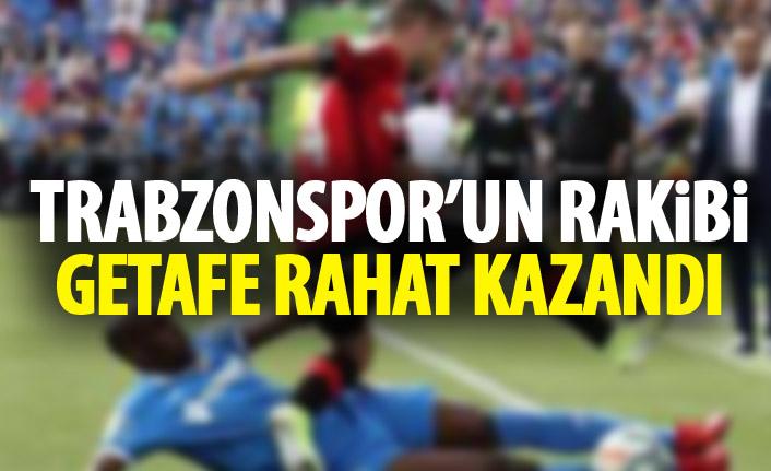 Trabzonspor'un rakibi Getafe rahat kazandı