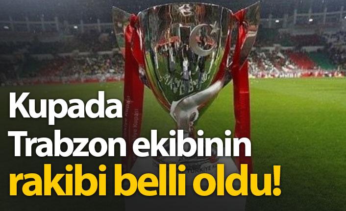 Hekimoğlu Trabzon'un kupada rakibi belli oldu