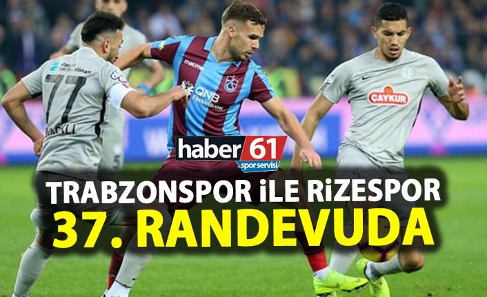 Trabzonspor ile Rizespor 37. Kez