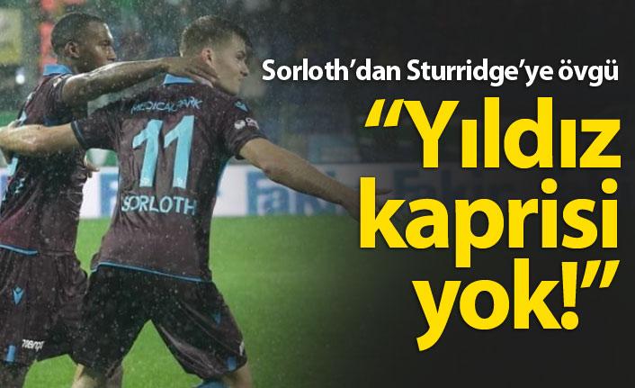 Sorloth'dan Sturridge'ye övgü