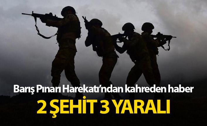Barış Pınarı Harekatı'ndan acı haber: 2 şehit, 3 yaralı