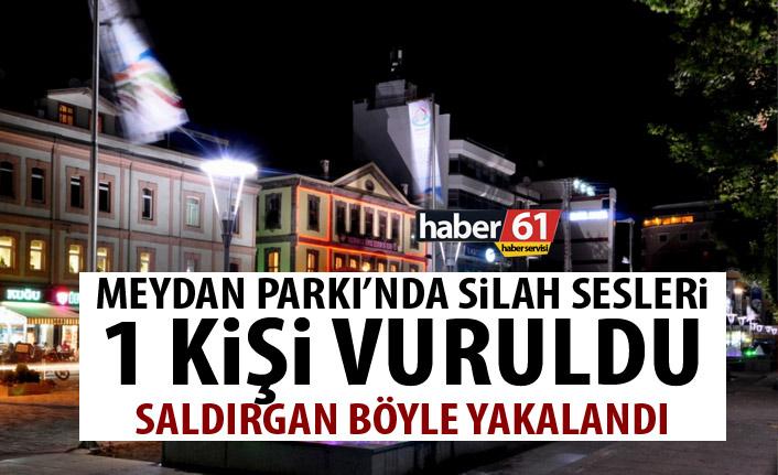 Trabzon'un göbeğinde silah sesleri! 1 Kişi yaralandı!