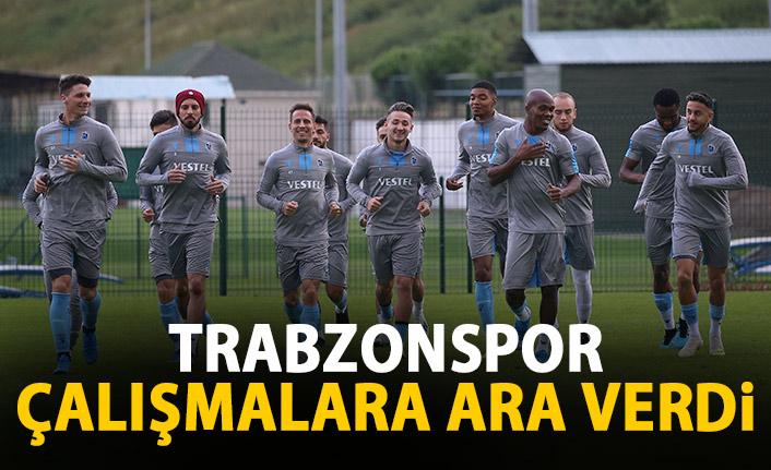 Trabzonspor çalışmalara ara verdi