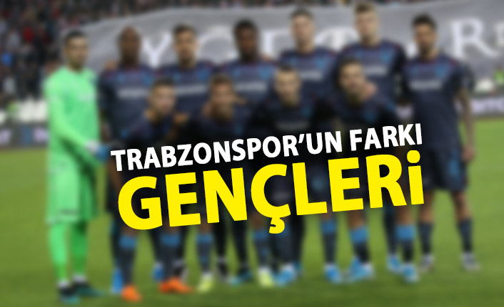 Trabzonspor'un farkı gençleri