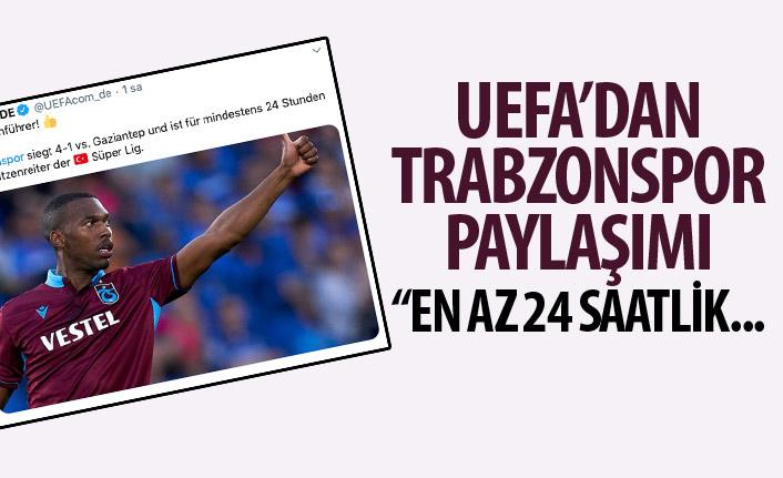 UEFA'dan Trabzonspor paylaşımı: En az 24 saat…