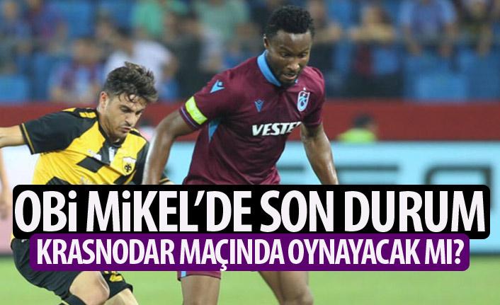 Trabzonspor'da Mikel için yoğun mesai! Krasnodar maçında oynayacak mı?