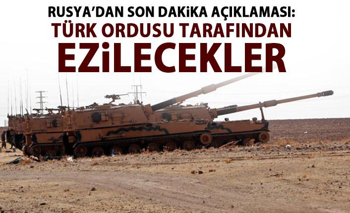 Rusya'dan son dakika açıklaması: Türk ordusu tarafından ezilecekler!