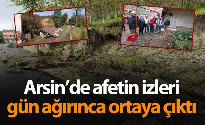 Arsin'de afetin izleri gün ağırınca ortaya çıktı