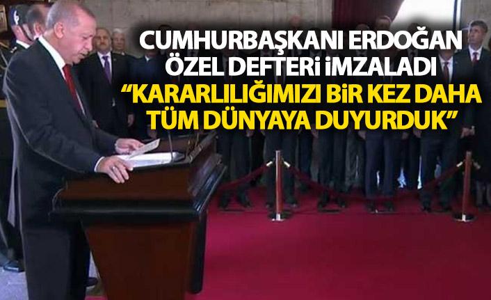 Cumhurbaşkanı Erdoğan: Kararlılığımızı bir kere daha dünyaya gösterdik!