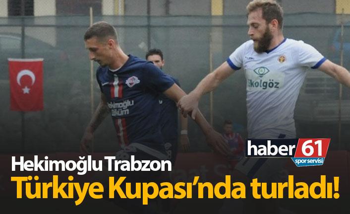 Hekimoğlu Trabzon Türkiye Kupası'nda turladı