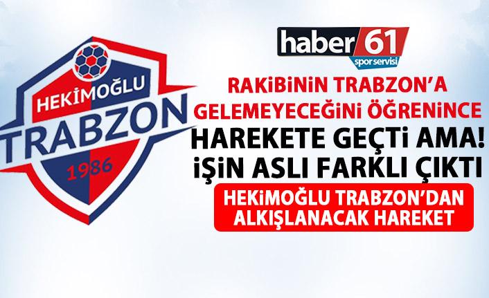 Hekimoğlu Trabzon rakibinin gelemeyeceğini duyunca harekete geçti! İşin aslı farklı çıktı!