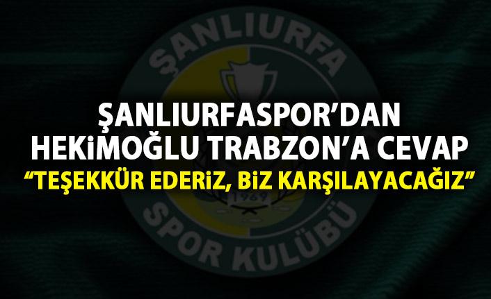 Hekimoğlu Trabzon'un teklifine Şanlıurfaspor'dan yanıt geldi: Biz karşılayacağız!