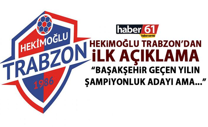 Hekimoğlu Trabzon'dan kupa açıklaması: Geçen senenin şampiyonluk adayına karşı mücadele edeceğiz