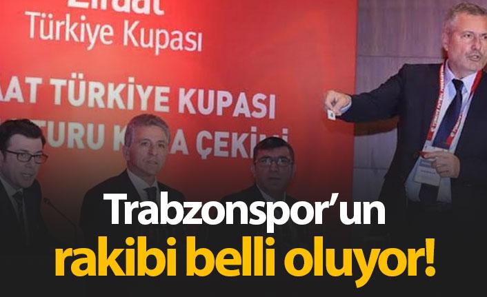 Trabzonspor'un rakibi belli oluyor - Türkiye Kupası kura çekimi